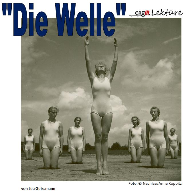 """""""Die Welle"""""""